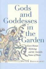 Gods and Goddesses in the Garden: Greco-Roman Mythology and the Scientific Names
