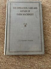 Vtg The Operation,Care and Repair of Farm Machinery JOHN DEERE 13th, Hardcover