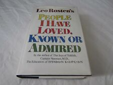 SIGNED Leo Rosten PEOPLE I HAVE LOVED, KNOWN OR ADMIRED HCDJ 1970 1ST EDITN RARE
