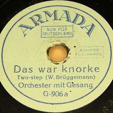 "ORCHESTRA ""Das war knorke & Kitzinger Peasant dance"" ARMADA 78rpm 6"""