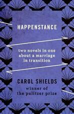 Happenstance: Two Novels in One about a Marriage in Transition (Paperback or Sof