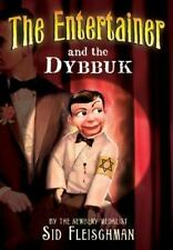 The Entertainer and the Dybbuk by Fleischman, Sid