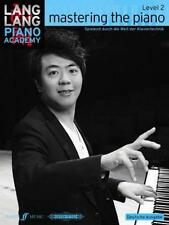 Mastering the piano Level 2, Lang Lang Academy
