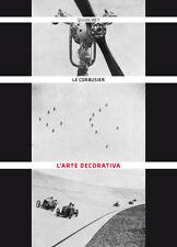 L'arte decorativa - Le Corbusier