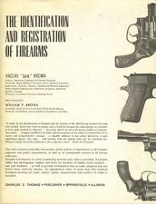 "IDENTIFICATION AND REGISTRATION OF FIREARMS Vaclav ""Jack"" Krcma Handguns 1971 HC"