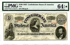 1863   $100        Confederate  Currency  T-56    PMG 64  EPQ Star