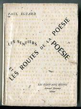 PAUL ELUARD: LES SENTIERS ET LES ROUTES DE LA POESIE.EDITION ORIGINALE NUMÉROTEE