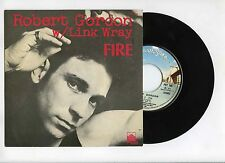 45 RPM SP ROBERT GORDON FIRE