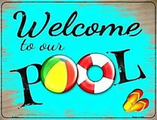 """Welcome to Our Pool 12"""" x 9"""" Metal Sign Recreation Swimming Fun Home Wall Decor"""