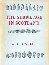The Stone Age in Scotland (Wellcome Historical Medical Museum. Publications,ne..