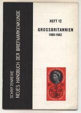 GREAT BRITAIN, Die Briefmarken von GROSSBRITANNIEN 1960-1962, Neues Handbuch 12