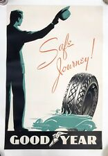 Goodyear Tires - Original Vintage Poster - Safe Journey!