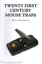 Twenty First Century Mouse Traps, Drummond, David