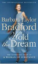 BARBARA TAYLOR BRADFORD____ HOLD THE DREAM ___ BRAND NEW ___ FREEPOST UK