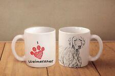 "Weimaraner - ceramic cup, mug ""I love"", Ca"