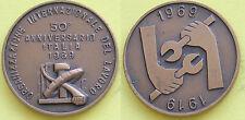 MEDAGLIA GETTONE 50° ORGANIZZAZIONE INTERNAZIONALE DEL LAVORO ITALIA 1969