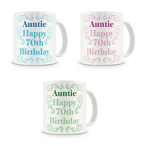 """""""Auntie Happy 70th Birthday"""" Gift Present Mug For Best Auntie Aunty (3 Colours!)"""