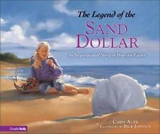 The Legend of the Sand Dollar: An Inspirational Story of Hope for Easter Legend