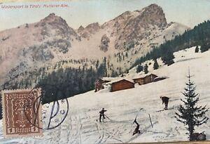 Austria Century Old Postcard 1922 Wintersport in Tirol: Mutterer Alm used