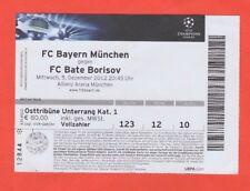 Orig.Ticket  Champions League  2012/13  BAYERN MÜNCHEN - BATE BORISOV !! SELTEN