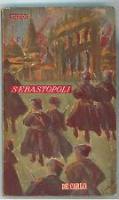 TOLSTOJ LEV SEBASTOPOLI DE CARLO 1950 I° EDIZ. LA PORTA D'AVORIO IX