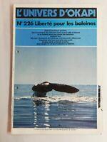 N63 Rivista Universo Okapi N°226 Libertà Per I Balene, La Balena Uscite