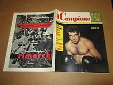 RIVISTA SPORTIVA IL CAMPIONE ANNO 1956 ANNO II° N°52 DUILIO LOI PIOLA GIRARDENGO