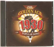 THE GOLDEN AGE OF POPULAR SONG 1930 CD - A COTTAGE FOR SALE, MOOD INDIGO & MORE