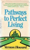 Pathways to Perfect Living by Vernon Howard
