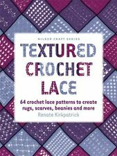 Milner Craft: Textured Crochet Lace : 64 Crochet Lace Patterns to Create Rugs, …