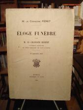 Chanoine HÉBERT Éloge funébre Chanoine FÉRET 22 septembre 1912