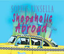 Shopaholic Abroad by Sophie Kinsella (CD-Audio, CD Audiobook NEW & SEALED