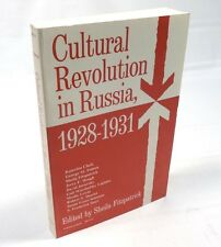CULTURAL REVOLUTION IN RUSSIA 1928-1931, Edited by S. Fitzpatrick 1984 Softcover