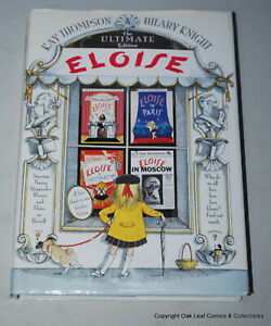 Eloise The Ultimate Edition Hilary Knight & Kay Thompson 2000 Hardcover HB FUN!