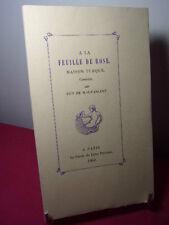 CURIOSA / A LA FEUILLE DE ROSE Maison Turque Guy de Maupassant + suite 5 gravure