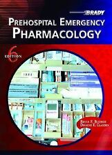 Prehospital Emergency Pharmacology (6th Edition) Bledsoe, Bryan E., Clayden, Dw