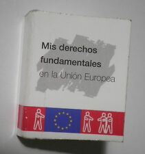 MINI LIBRO Mis derechos fundamentales en la Union Europea