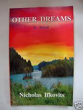 Other Dreams by Nicholas Ifkovits (1999, paperback)