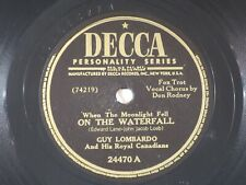 US 78 rpm Guy Lombardo: On the waterfall / The moon is back in ..., Decca 24470