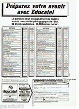 PUBLICITE ADVERTISING 116  1988   Educatel   préparez votre avenir  école privée