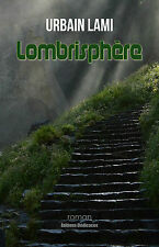 Lombrisphère, par Urbain Lami