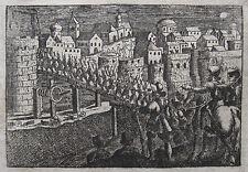 1648: PRAG KARLSBRÜCKE PRAGUE PRAHA KARLŮV MOST ANGRIFF GENERAL VON KÖNIGSMARCK