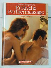 Erotische Partnermassage. Zärtliche EntspannungFebruar 1998 von Nitya Lacro N100