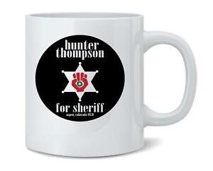 Hunter S Thompson For Sheriff Books Funny 12 oz Coffee Mug