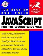 JavaScript for the World Wide Web, Fourth Edition Negrino, Tom, Smith, Dori Pap