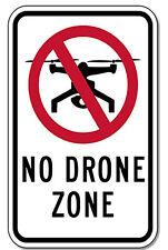 "NO DRONE ZONE 12"" x 8"" Aluminum Sign UV made USA pre-drilled holes"