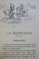 SOLIGNAC  La Bérésina. Souvenirs d'un soldat de la grande Armée