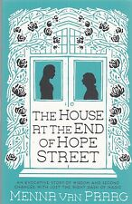 The House at the End of Hope Street by Menna van Praag (Paperback, 2015)