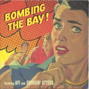 "AFI / Swingin' Utters – Bombing The Bay! 7"". Picture Sleeve. Mint."