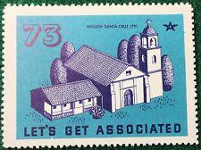 #73 Mission Santa Cruz 1791, Let's Get Associated Flying A Gas & Oil - FREE SHIP